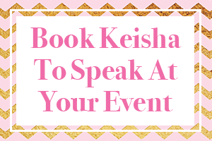 Book Keisha to Speak at Your Event