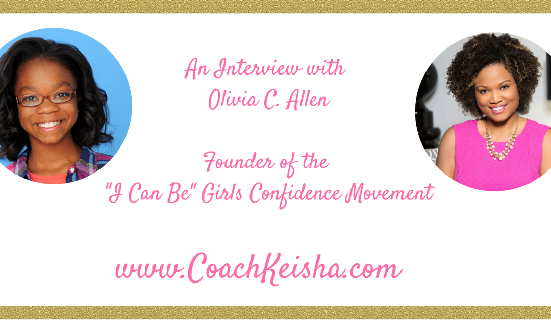 "The ""I Can Be"" Girls Confidence Conference Interview with Olivia Allen"